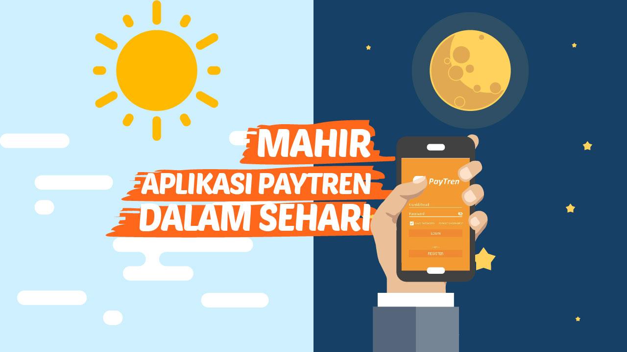 Paytren Academy Aplikasi Pytren Mahir Dalam Sehari